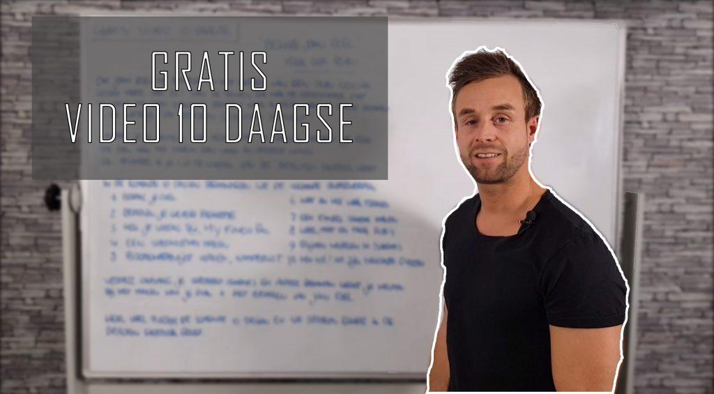 Gratis Video 10 Daagse - Dag1